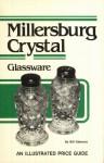 Millersburg Crystal Glassware - Bill Edwards
