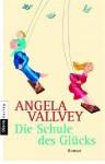 Die Schule des Glücks - Ángela Vallvey, Matthias Strobel