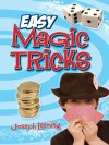 Easy Magic Tricks (Dover Magic Books) - Joseph Leeming