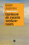 Opnieuw de Zwarte Weduwnaars - Isaac Asimov, W.D. Holleman