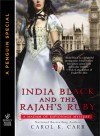 India Black and the Rajah's Ruby - Carol K. Carr