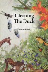 Cleaning the Duck - Tsaurah Litzky