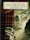 Murena, Tome 1: La Pourpre Et L'or - Jean Dufaux, Philippe Delaby