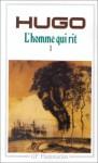 L'homme qui rit, tome 1 (Poche) - Victor Hugo