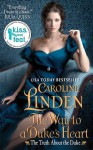 The Way to a Duke's Heart - Caroline Linden