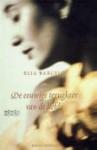 De eeuwige terugkeer van de liefde - Elia Barceló, Dorothea ter Horst