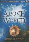 Above World - Jenn Reese, Kate Rudd