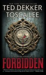 Forbidden - Ted Dekker, Tosca Lee