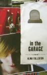 In the Garage - Alma Fullerton
