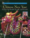 Chinese New Year: A Time for Parades, Family, and Friends - Fay Robinson
