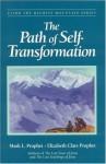 The Path Of Self-Transformation (Climb the Highest Mountain Series) - Mark L. Prophet, Elizabeth Clare Prophet