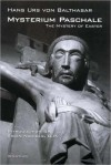 Mysterium Paschale: The Mystery of Easter - Hans Urs von Balthasar, Aidan Nichols