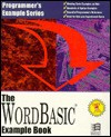 The Wordbasic Example Book (Programmer's Example Series) - Larry W. Smith, William L. Joga