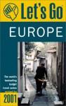 Let's Go Europe 2001 - Let's Go Inc., Amy M. Cain, Craig Chosiad, Victoria C. Hallett