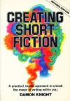 Creating Short Fiction - Don Knight