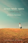 Arms Wide Open: A Midwife's Journey - Patricia Harman
