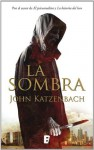 La Sombra (B DE BOOKS) (Spanish Edition) - John Katzenbach