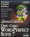 Special Edition Using Corel WordPerfect Suite 7 - Bill Bruck, Brian Underdahl