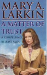 A Matter of Trust (Audio) - Mary A. Larkin