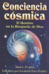 Conciencia Cosmica = Cosmic Consciousness - Mark L. Prophet, Elizabeth Clare Prophet
