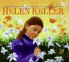 Helen Keller: The World in Her Heart - Lesa Cline-Ransome, James Ransome