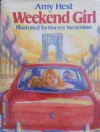Weekend Girl - Amy Hest, Harvey Stevenson