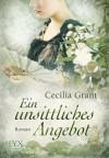 Ein unsittliches Angebot (German Edition) - Cecilia Grant, Kirsten Middeke