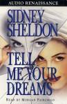 Tell Me Your Dreams (Audio) - Sidney Sheldon, Morgan Fairchild