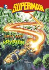 Superman: Last Son of Krypton - Michael Dahl