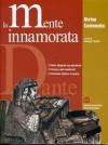 La mente innamorata. Divina Commedia - Dante Alighieri, Gianluigi Tornotti