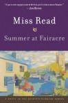 Summer at Fairacre - Miss Read, John S. Goodall
