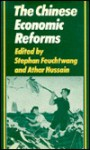 The Chinese Economic Reforms - Stephen Feuchtwang, Athar Hussain