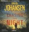 Chasing the Night (Eve Duncan Series) - Iris Johansen, Jennifer Vandyck