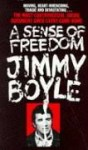 A Sense of Freedom - Jimmy Boyle