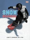 Snowboarding - Clive Gifford