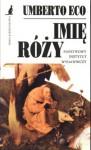 Imię róży - Umberto Eco, Adam Szymanowski