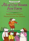 All of Our Noses Are Here: And Other Noodle Tales - Alvin Schwartz, Karen Ann Weinhaus