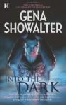 Into the Dark: The Darkest FireThe Amazon's CurseThe Darkest Prison - Gena Showalter
