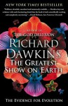 The Greatest Show on Earth: The Evidence for Evolution - Richard Dawkins