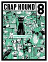 Crap Hound # 8 (Superstition) - Sean Tejaratchi