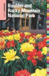 Insiders' Guide® to Boulder and Rocky Mountain National Park, 9th - Ann Alexander Leggett, Roz Brown