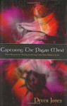 Capturing the Pagan Mind: Paul's Blueprint for Thinking and Living in the New Global Culture - Peter Jones