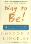 Way to Be! - Gordon B. Hinckley, Steve Young