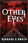 Other Eyes - Barbara D'Amato