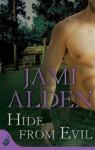 Hide From Evil: Dead Wrong Book 2 (Dead Wrong: Eternal Romance) - Jami Alden