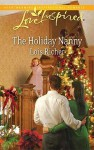 The Holiday Nanny - Lois Richer