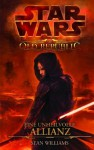 Star Wars The Old Republic: Eine unheilvolle Allianz (German Edition) - Sean Williams, Jan Dinter