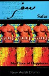 Safar, Gulp, My Piece of Happiness: New Welsh Drama - Afshan Malik, Lewis Davies, Roger Williams, Jeff Teare