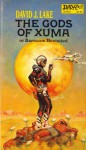 Gods of Xuma - David J. Lake