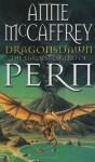 Dragonsdawn (Pern: Dragonriders of Pern, #6) - Anne McCaffrey